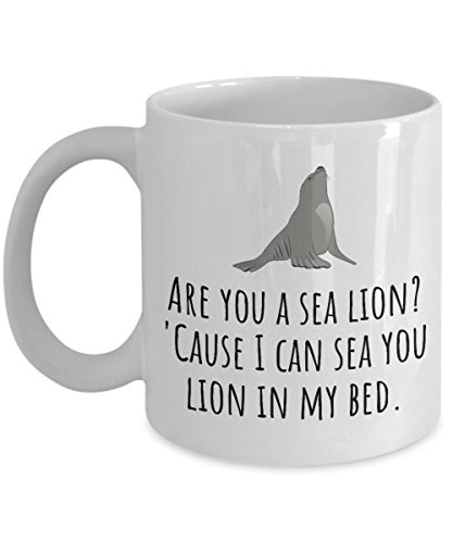 Funny Valentine Mug - Love Gift - Anniversary - I Can Sea You Lion In My Bed - Pick Up Line Mug - Valentine's Day