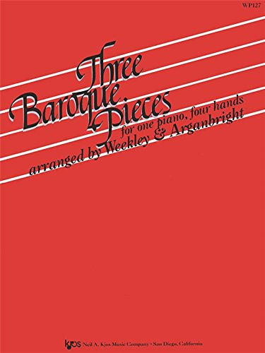 Three Baroque Pieces for one piano, four hands - Baroque Keyboard Pieces Book