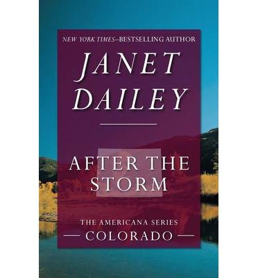 [ After the Storm (Americana #6) by Dailey, Janet ( Author ) Jul-2014 Paperback ]