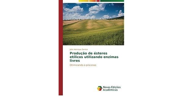 Produção de ésteres etílicos utilizando enzimas livres: Otimizando o ...