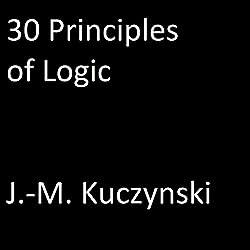 30 Principles of Logic