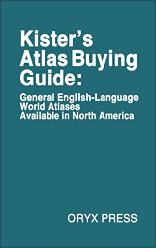 Read Kister's Atlas Buying Guide: General English-Language World Atlases Available in North America PDF, azw (Kindle), ePub, doc, mobi