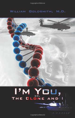 Read Online I'm You, or the Clone and I PDF