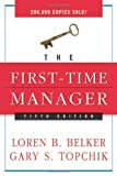 img - for The First-Time Manager by Loren B. Belker (2005-03-18) book / textbook / text book
