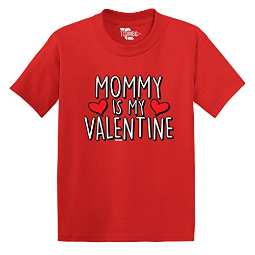 Tcombo Mommy Is My Valentine - Love Valentine Day Gift - Toddler Little Boy/Infant T-Shirt (4T, Red)