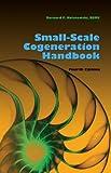 Small-Scale Cogeneration Handbook 4th Edition