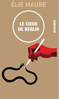 Le coeur de Berlin, Maure, Élie