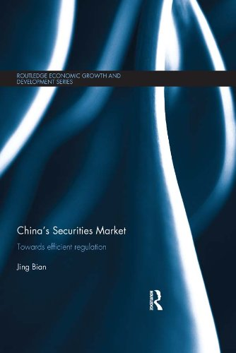 Download China's Securities Market: Towards Efficient Regulation (Routledge Economic Growth and Development Series) Pdf