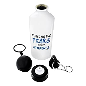 Teacher Gifts for Women Teacher Water Bottle Tears of My Students Best Teacher Gifts for Teachers Gift Aluminum Water Bottle with Cap & Sport Top Teacher