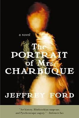 The Portrait of Mrs. Charbuque