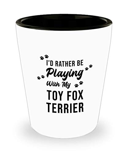 Toy Fox Terrier Shot Glass - Love Dog - Funny Sarcasm Birthday Gifts for Dog Lover