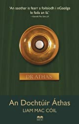 An Dochtúir Áthas (Irish Edition)