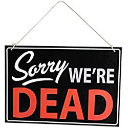 "Forum Novelties 78958 Halloween Sorry We're Dead Retail Store Sign, 13"" x 8.75"", Black/White/Red"