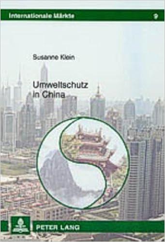 Book Umweltschutz in China (Internationale Märkte) (German Edition)