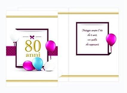 Biglietti Auguri Buon Compleanno 80 Anni.Biglietto D Auguri Specifico Di Compleanno 80 Anni