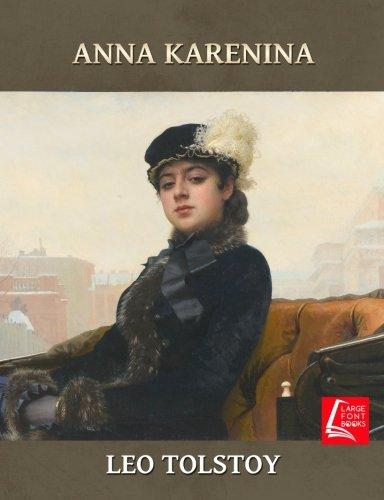 D0wnl0ad Anna Karenina - Large Print<br />[R.A.R]
