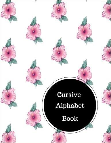 Buy Cursive Alphabet Book Cursive Handwriting Patterns Worksheets