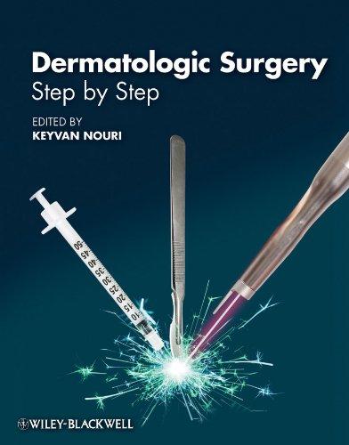 Dermatologic Surgery: Step by Step Pdf