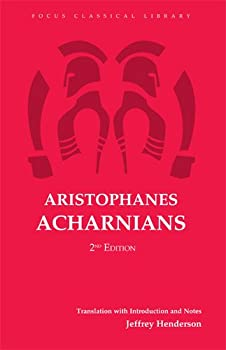 The Acharnians 1585100870 Book Cover