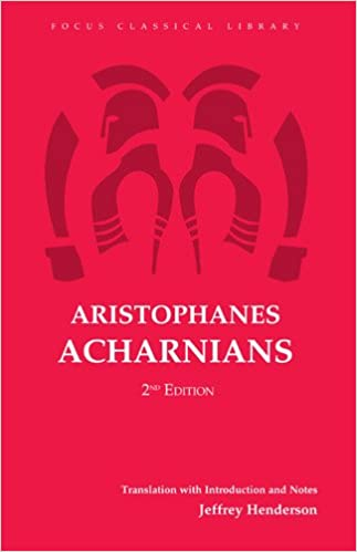 Aristophanes' Acharnians (Focus Classical Library)