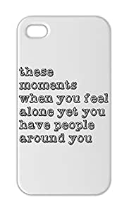 these moments when you feel alone yet you have people Iphone 5-5s plastic case