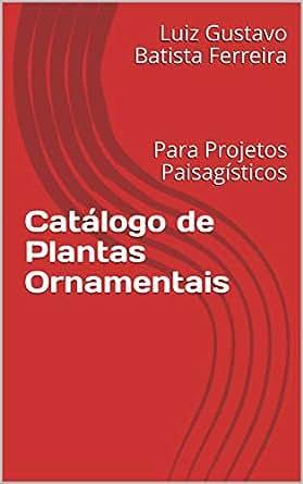 ORNAMENTAIS BAIXAR PLANTAS CATALOGO DE