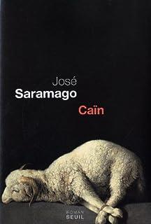 Caïn  : roman, Saramago, José