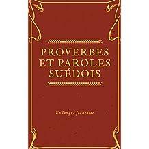 Proverbes et Paroles Suédois (French Edition)