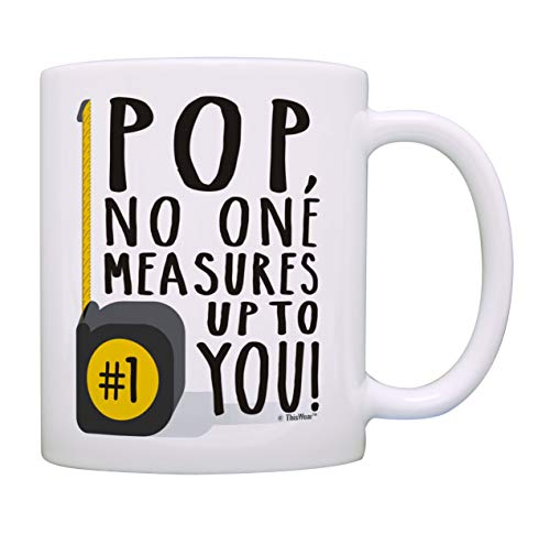 Pop Birthday Gifts Pop No One Measures Up To You Measuring Tape Pun Mug Pop Coffee Mug Tea Cup White (Teacup Measuring Cups)
