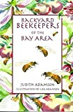 img - for Backyard Beekeepers of the Bay Area book / textbook / text book