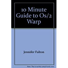 10 Minute Guide to Os/2 Warp