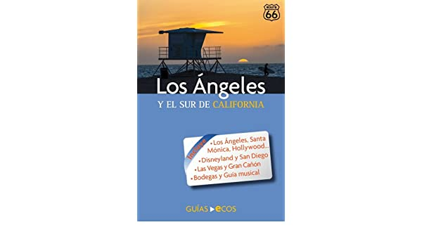 Y el sur de California (Spanish Edition) eBook: Manuel Valero, Ecos Travel Books: Kindle Store