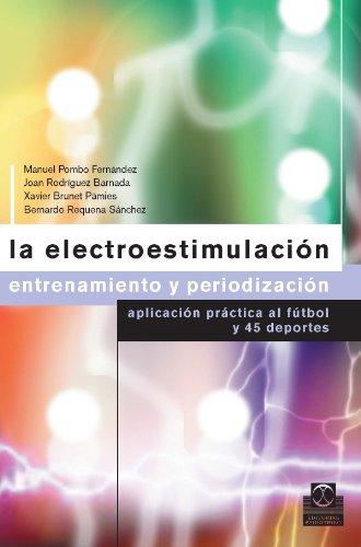 Descargar Libro La Electroestimulación: Entrenamiento Y Periodización Joan Rodríguez Barnada