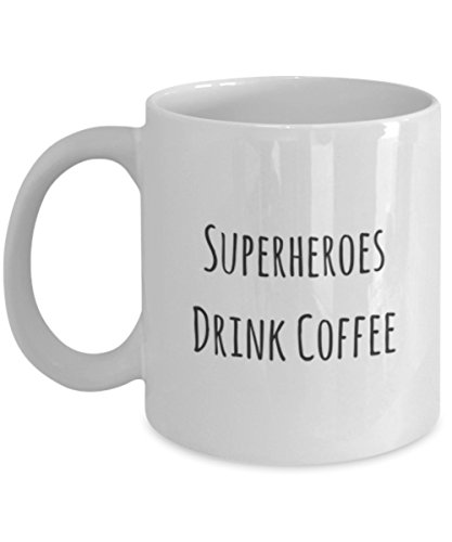 Superheroes Drink Coffee 11oz Super Heroe Mug for Men Women Bf Gf Mug Kids Childrens Coffee Mug Gift Coffee -
