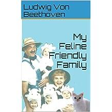 My Feline Friendly Family (Luddy Loves Life Book 2)