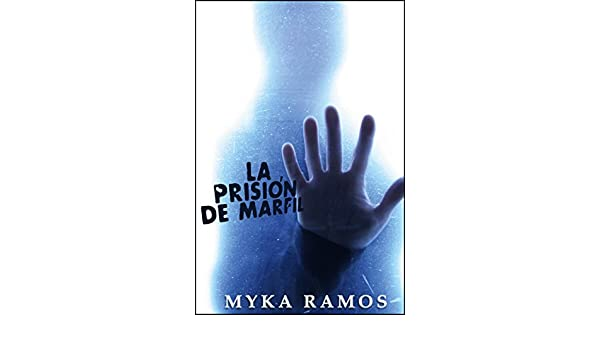 La Prisión de Marfil (The Ivory Prison nº 1) (Spanish Edition) - Kindle edition by Myka Ramos. Children Kindle eBooks @ Amazon.com.