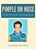 The 9 Steps To Easily Get Rid Of Pimples
