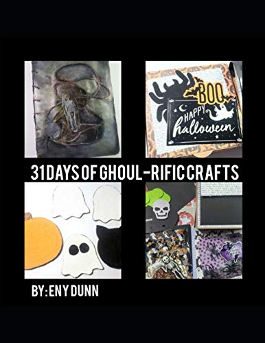 31 Days of Ghoul-Rific Crafts -