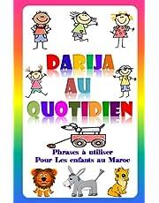 Darija au quotidien: Phrases à utiliser Pour Enfants au Maroc