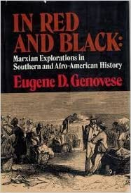 In Red and Black: Marxian Explorations in Southern and