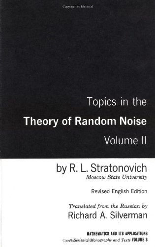 Topics In the Theory of Random Noise, Volume 2 (Mathematics and Its Applications) (v. 2)