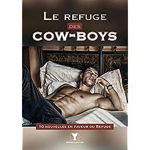 Le refuge des cow-boys: 10 nouvelles en faveur du Refuge (French Edition)