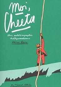 Moi, Cheeta - Mémoires recueillie par James Lever par James Laver