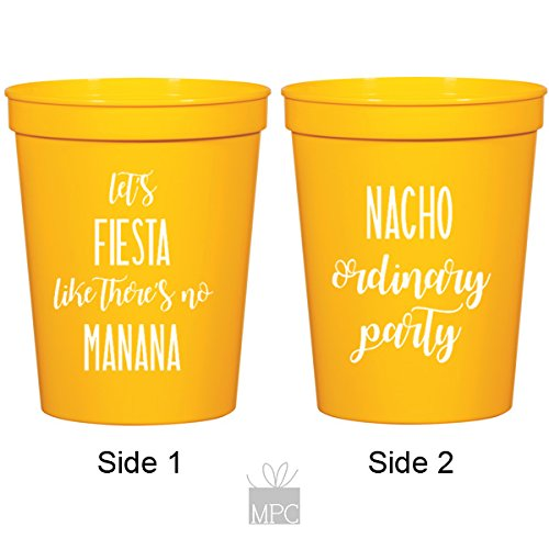Let's Fiesta Like There's No Manana, Nacho Ordinary Party, Cinco de Mayo Yellow Stadium Plastic Cups