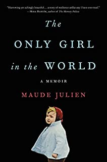 Book Cover: The Only Girl in the World: A Memoir