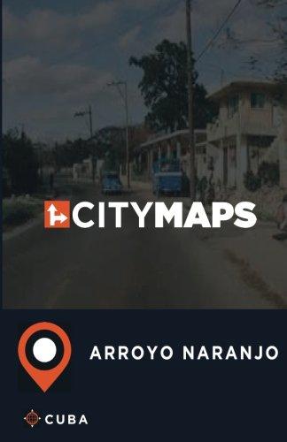 Download City Maps Arroyo Naranjo Cuba pdf