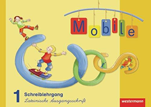 Mobile 1 - Allgemeine Ausgabe 2010: Schreiblehrgang LA
