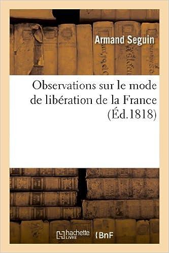 Télécharger en ligne Observations sur le mode de libération de la France pdf, epub