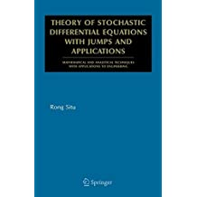 Theory of Stochastic Differential Equations with Jumps and Applications: Mathematical and Analytical Techniques with Applications to Engineering