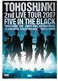 2nd LIVE TOUR 2007 ~Five in the Black~〈通常盤〉 [DVD]